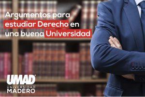 Argumentos para estudiar Derecho-Universidades en Puebla